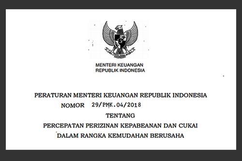 Peraturan Percepatan Perizinan Kepabeanan dan Cukai